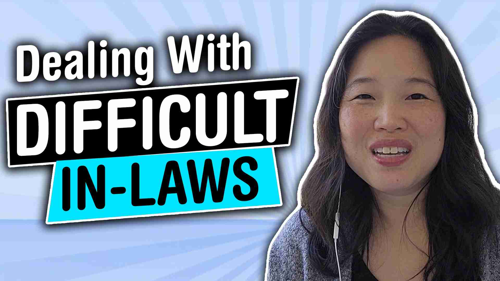 Dealing with difficult in laws from an asian american perspective